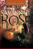 Savannah Rose, Sandra Robey, 1466909625
