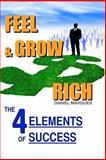 Feel and Grow Rich, Daniel Marques, 1481069624