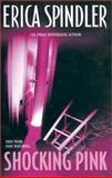 Shocking Pink, Erica Spindler, 1551669625