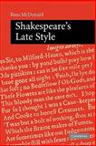 Shakespeare's Late Style, McDonald, Russ, 0521129621
