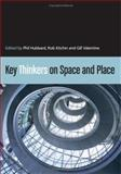 Key Thinkers on Space and Place, , 0761949623
