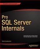 Pro SQL Server Internals, Korotkevitch, Dmitri, 1430259620