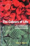The Colours of Life : An Introduction to the Chemistry of Porphyrins and Related Compounds, Milgrom, Lionel R., 0198559623