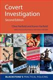 Covert Investigation, Harfield, Clive and Harfield, Chief Superindtendent Karen, 0199549621