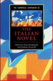 The Cambridge Companion to the Italian Novel 9780521669627