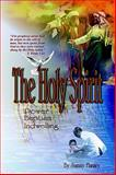 The Holy Spirit, Flanary, Sammy, 0976249626