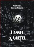 Hansel and Gretel, Neil Gaiman, 1935179624