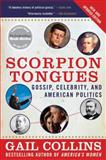 Scorpion Tongues, Gail Collins, 0061139629