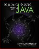 Building Parsers with Java, Metsker, Steven John, 0201719622