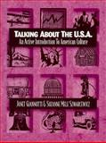 Talking about the USA : An Active Introduction to American Culture, Giannotti, Janet M. and Szwarcewicz, Suzanne Mele, 0205159621