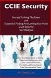 Ccie Security Secrets to Acing the Exam and Successful Finding and Landing Your Next Ccie Security Certified Job, Antonio Lois, 1486159621