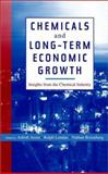 Chemicals and Long-Term Economic Growth : Insights from the Chemical Industry, , 0471399620