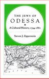 The Jews of Odessa : A Cultural History, 1794-1881, Zipperstein, Steven J., 0804719624
