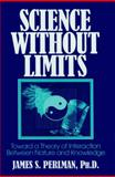 Science Without Limits, James S. Perlman, 0879759623