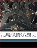 The History of the United States of Americ, Richard Hildreth, 1145589626