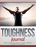 Toughness Journal, Pat Steele, 1502599627