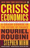 Crisis Economics, Nouriel Roubini and Stephen Mihm, 014311963X