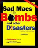Sad Macs, Bombs and Other Disasters, Ted Landau, 020169963X