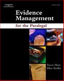Evidence Management for the Paralegal, Hunt, Stacey and Sheffer, Ellen, 0766859630