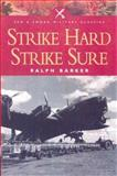 Strike Hard, Strike Sure, Ralph Barker, 0850529638
