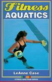 Fitness Aquatics, LeAnne Case, 0873229630