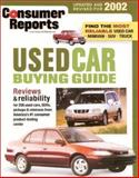 Used Car Buying Guide 2002, Consumer Reports Books Editors, 089043963X