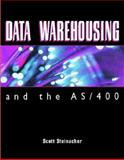 Data Warehousing and the AS/400, Steinacher, Scott, 1882419634