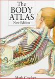 The Body Atlas, Mark Crocker, 019520963X