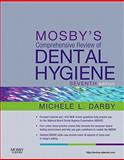 Mosby's Comprehensive Review of Dental Hygiene, Darby, Michele Leonardi, 0323079636