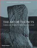 The Art of the Picts, George Henderson and Isabel Henderson, 0500289638
