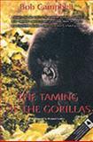 Taming of the Gorillas, Bob Campbell, 0754109631