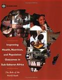 Improving Health, Nutrition, and Population Outcomes in Sub-Saharan Africa 9780821359631