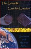 The Scientific Case for Creation, Bert Thompson, 0932859631
