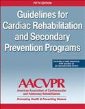Guidelines for Cardia Rehabilitation and Secondary Prevention Programs, , 1450459633
