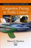 Congestion Pricing in Traffic Control 9781607419631