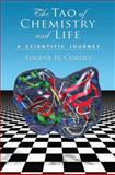 The Tao of Chemistry and Life : A Scientific Journey, Cordes, Eugene H., 0195369637