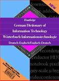 Routledge German Dictionary of Information Technology/Worterbuch Informationstechnologie, , 0415139635