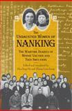 The Undaunted Women of Nanking, Minnie Vautrin and Shui-Fang Tsen, 0809329638