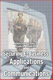 Securing E-Business Applications and Communications, Held, Jonathan S. and Bowers, John R., 0849309638