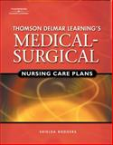 Delmar's Medical-Surgical Nursing Care Plans (Book Only), Rodgers, Shielda, 1111319634