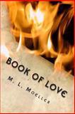 Book of Love, M. Moeller, 1479259632