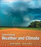 Understanding Weather and Climate, Aguado, Edward and Burt, James E., 0321769635