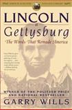 Lincoln at Gettysburg, Garry Wills, 0743299639