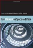 Key Thinkers on Space and Place, , 0761949631
