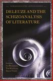 Deleuze and the Schizoanalysis of Literature, Buchanan, Ian, 1472529634