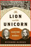 The Lion and the Unicorn, Richard Aldous, 0393349632
