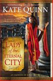 Lady of the Eternal City, Kate Quinn, 0425259633