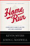 Home Run, Kevin Myers and John C. Maxwell, 1455549630