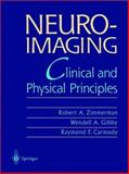 Neuroimaging : Clinical and Physical Principles, , 0387949631