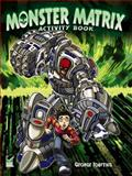 Monster Matrix Activity Book, George Toufexis, 0486499634